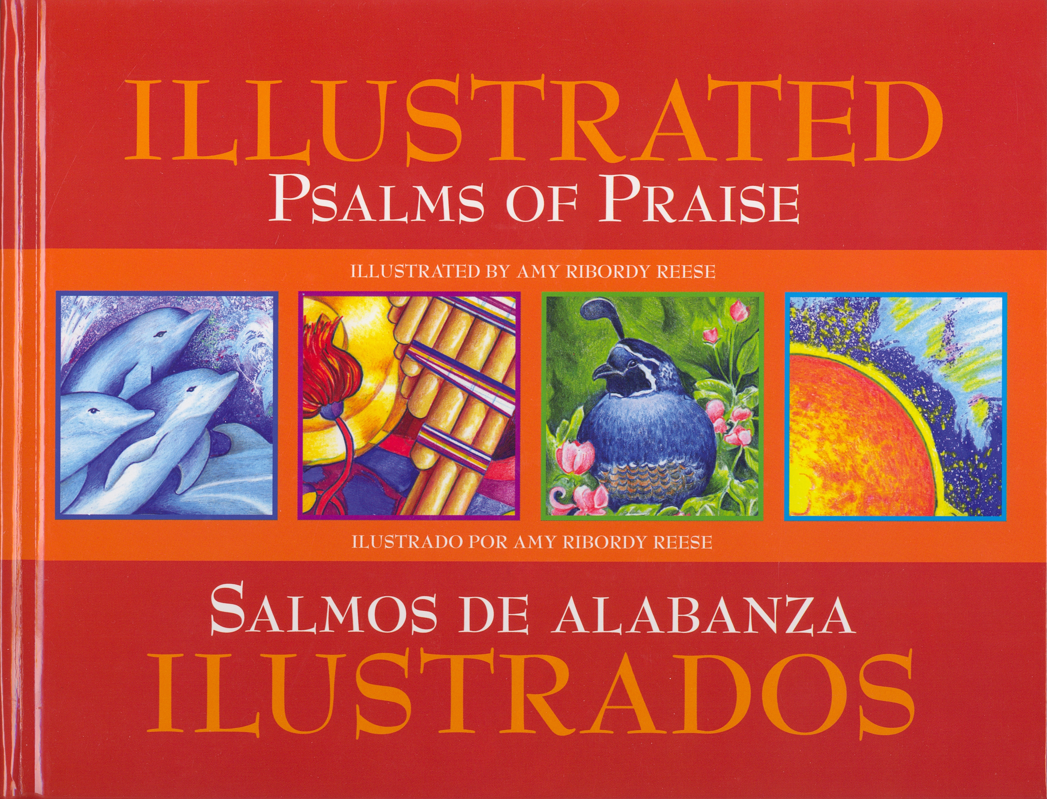 Illustrated Psalms of Praise/Ilustrados Salmos de Alabanza