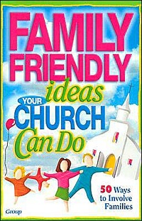 Family Friendly Ideas your Church can Do