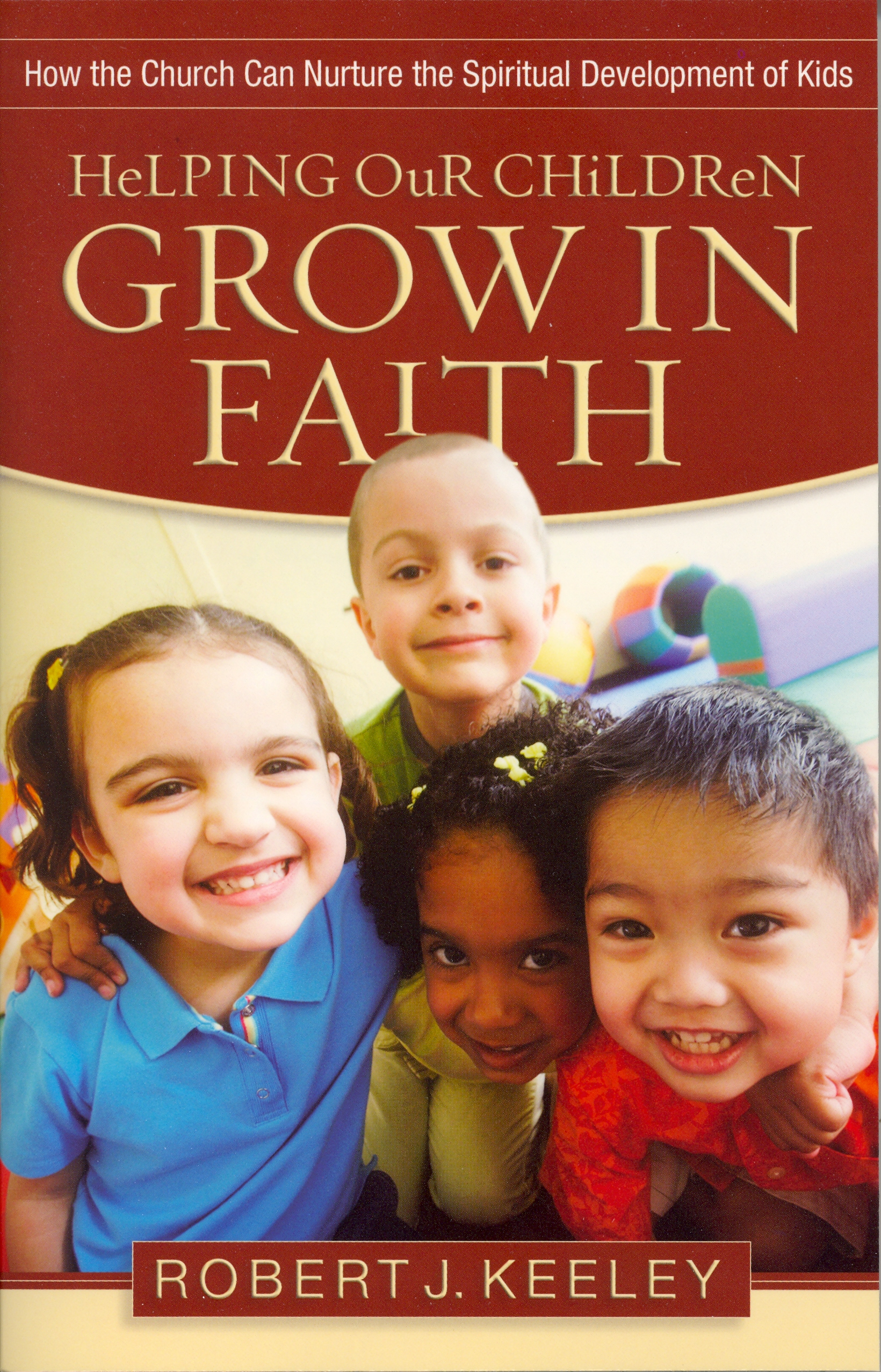 Helping Our Children Grow in Faith