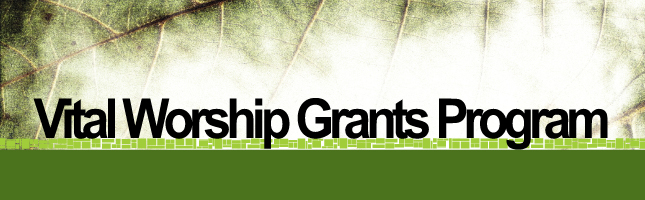 Vital Worship Grants Program