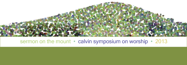 2013 Calvin Symposium on Worship