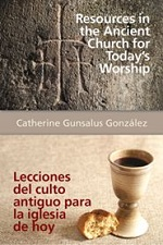 Resources in the Ancient Church for Todays Worship
